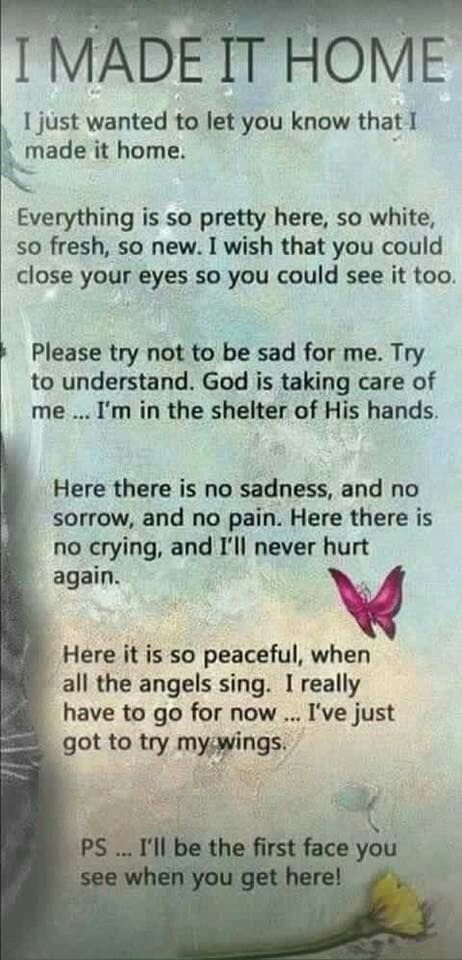 I lost my Sister... And I know this would be her exact words to all her Love ones, Family and Close-Friends!!! Thank you Father God and Jesus our Lord and Savior!!! For taking my Beloved Sister home safely to HEAVEN!!!