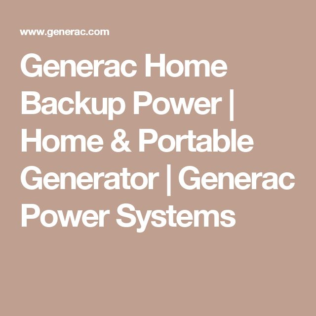 Generac Home Backup Power | Home & Portable Generator | Generac Power Systems