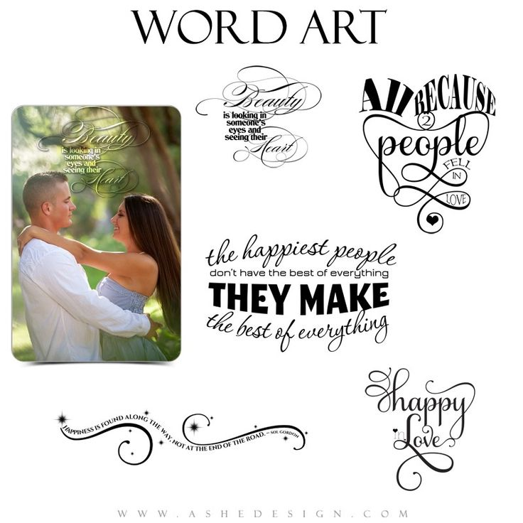 Our Unique Word Art Collections Help Professional Photographers Add Beautiful And Inspirational Quotes And Sayings To Their Images And Templates