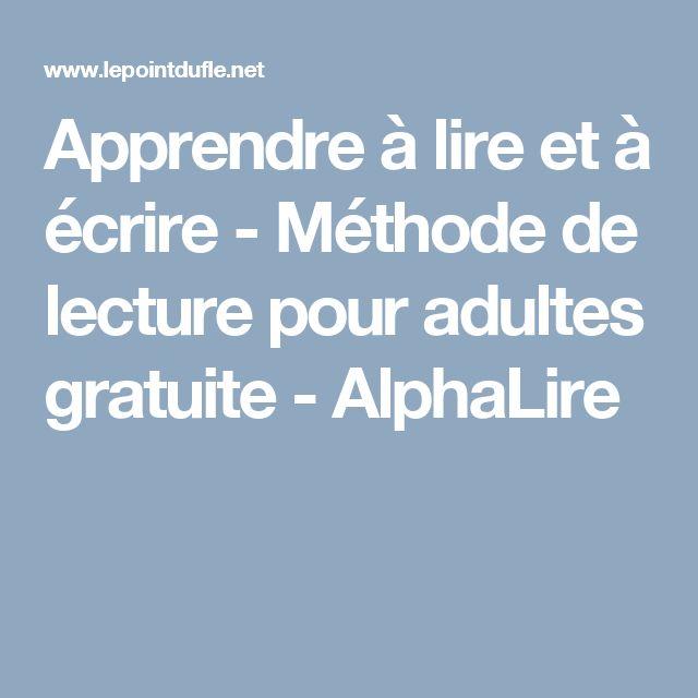 Apprendre à lire et à écrire - Méthode de lecture pour adultes gratuite - AlphaLire