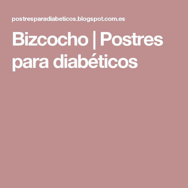 Bizcocho   Postres para diabéticos