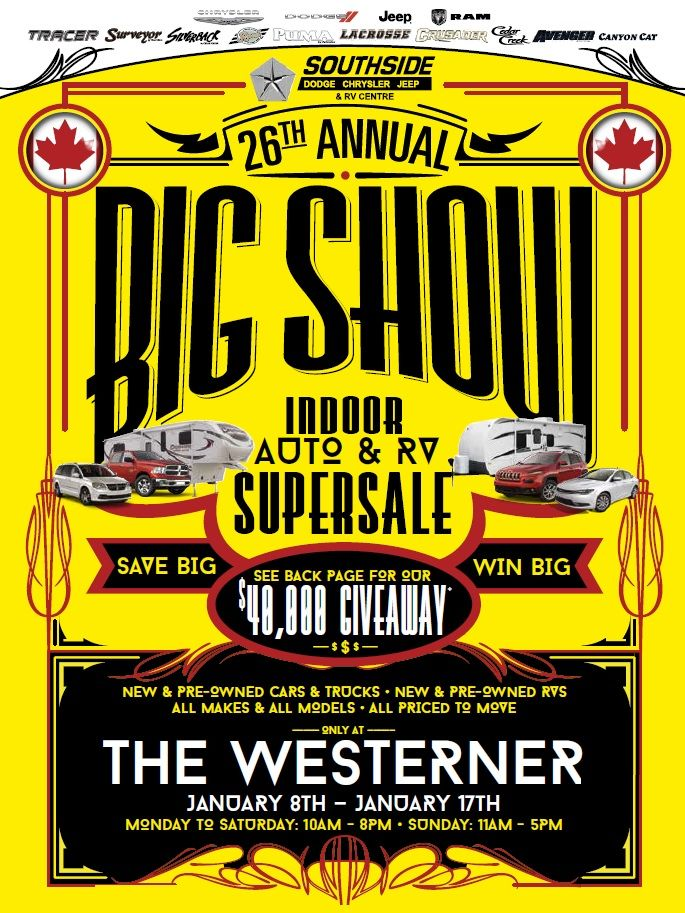 #RedDeer & Area! Come On Down To the #Westerner For #Southside's 26th Annual Indoor Auto & RV Super Sale!! January 8th-17th!