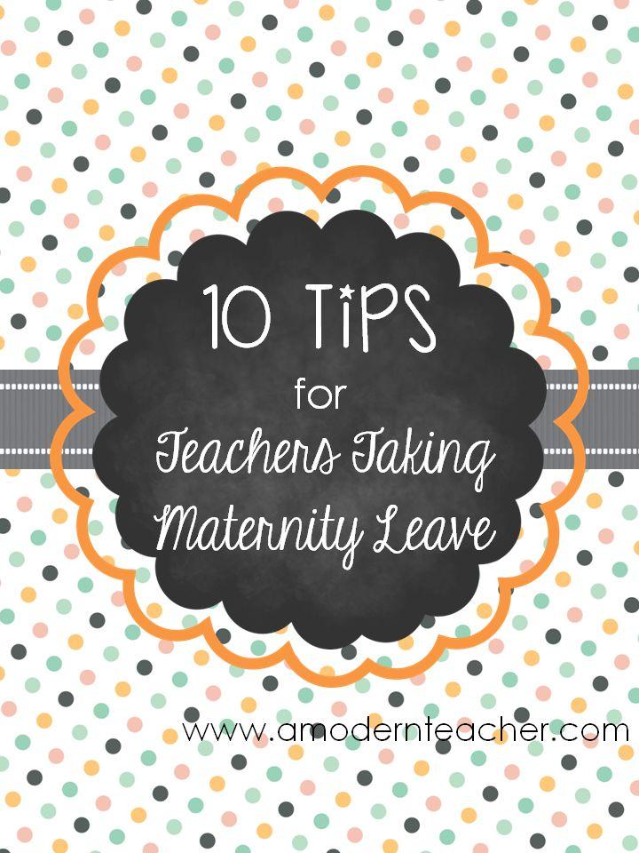 10 Tips for Teachers Taking Maternity Leave
