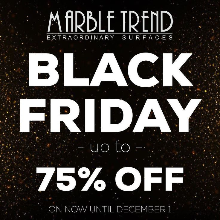 #BLACKFRIDAY #SALE on now until December 1 2017 at @MarbleTrend - up to 75% OFF. Contact your #MarbleTrend representative call us or visit our showroom to see what is included in our #BLACKFRIDAY SALE