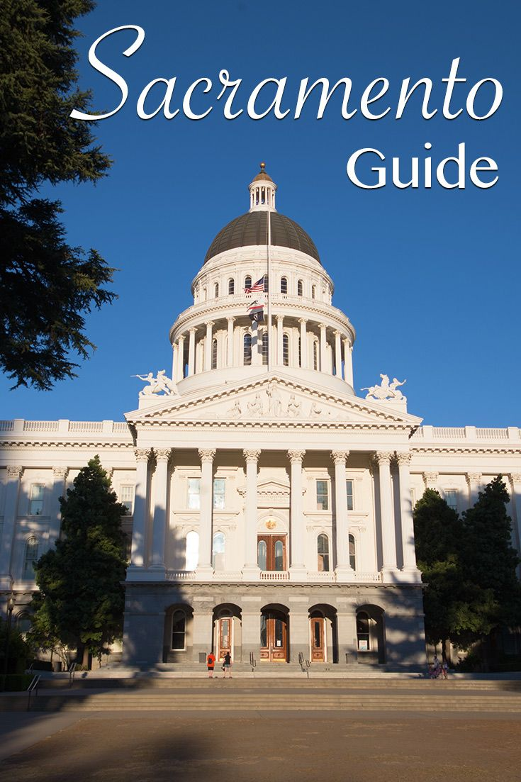 Sacramento guide to the cities best spots