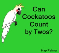 "SMARTBoard / Kindergarten song: ""Can Cockatoos Count By Twos?"" Hap Palmer song & activity"