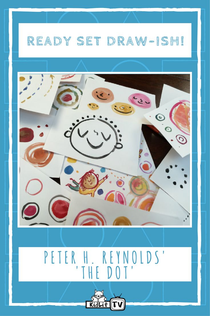 Watch the series Ready Set Draw-ish by KidLit TV featuring popular children's author Peter Reynolds as he shares inspiration from his popular book The Dot.