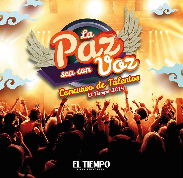 La Paz se con voz - 2014 concurso de Talentos  El Tiempo Casa Editorial