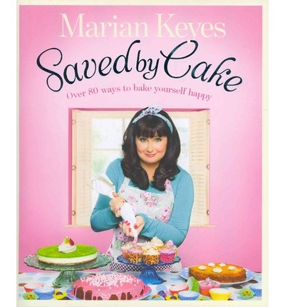Marian Keyes - Saved by Cake A wonderful book, even if you never cook anything from it, you'll enjoy reading it