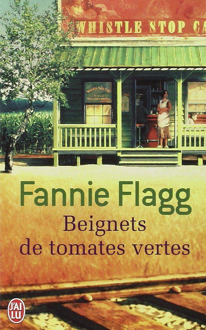 Amazon.fr - Beignets de tomates vertes - Fannie Flagg, Philippe Rouard - Livres Plus