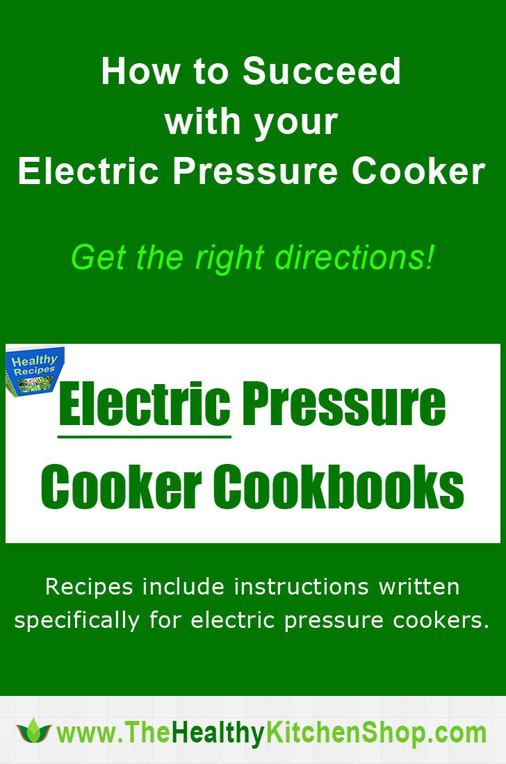 Old recipes for stove-top cookers don't work without adjustments. See these brief reviews on the bestselling #Electric Pressure Cooker Cookbooks (with directions specifically for electric models), plus find resources for free recipes online. http://www.thehealthykitchenshop.com