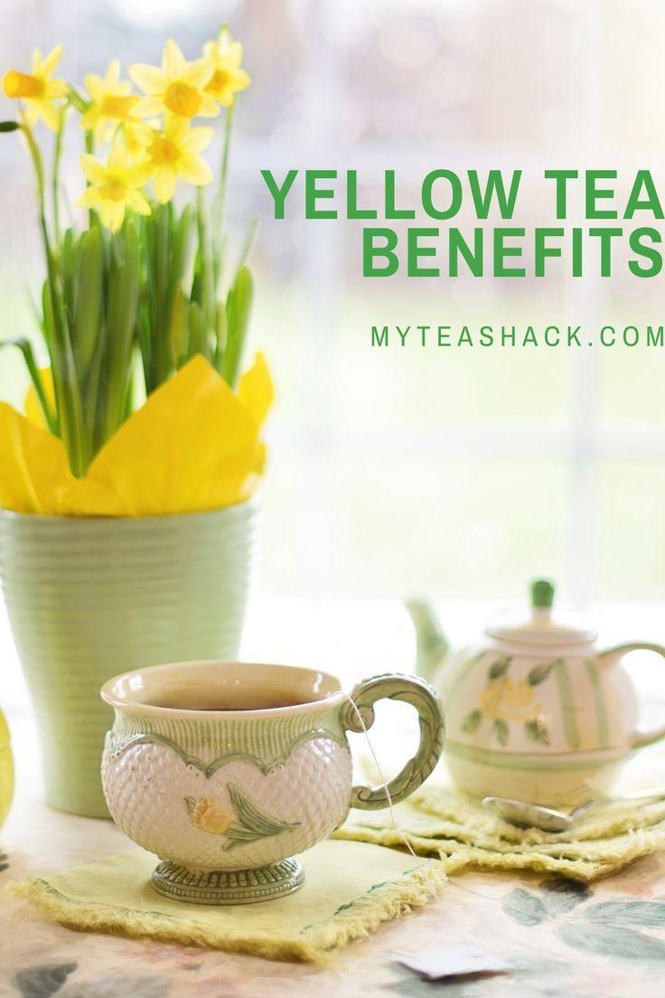 Yellow Tea Benefits And Properties In 2020 Yellow Tea Good Morning Tea Tea Benefits