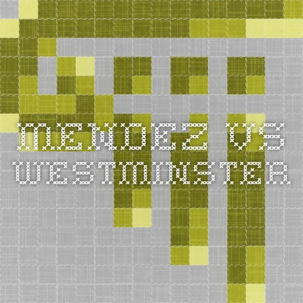 mendez vs westminster 8 comments hugo arana april 9, 2015 at 12:48 am on point people forget that thanks to the mendez v westminster school district is what launched the brown v.