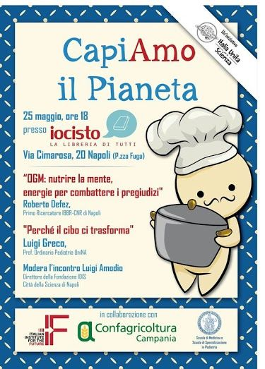 """Il 25 Maggio, OGM e diete alimentari: è il tema di """"CapiAMO il Pianeta""""   IO Ci Sto   La libreria di tutti @ Napoli  #iocistolibreria #napoli #food  www.iocistolibreria.it"""