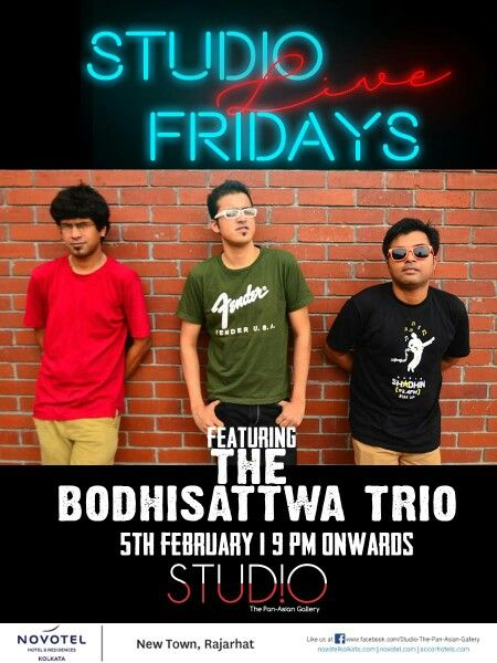 The Bodhisattwa Trio live from 9 pm onwards tomorrow night at Studio, Novotel Kolkata. Happy Hours from 6 pm onwards.