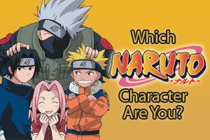 Naruto - Personality Quiz - Which Naruto Character Are You?
