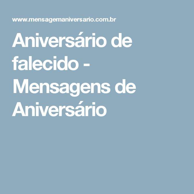 Aniversário de falecido - Mensagens de Aniversário