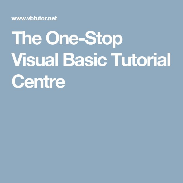 The One-Stop Visual Basic Tutorial Centre
