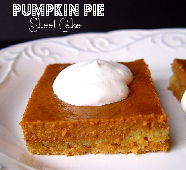Pumpkin pie sheet cake - crust is made with yellow cake.: Desserts, Pies Crusts, Cakes Recipes, Pumpkins, Sheet Cakes, Pies Sheet, Yellow Cakes Mixed, Pumpkin Pies, Yellow Cake Mixes