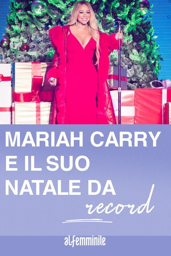 Mariah Carey E Il Suo Natale Da Record Nel 2020 Mariah Carey Donne Forti Donne