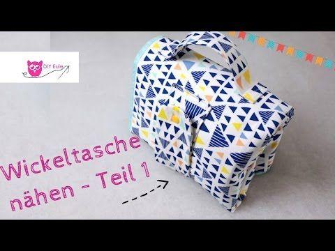Kombinierte Wickeltasche / Windeltasche mit Unterlage selber nähen #Teil 1 – DIY Eule - YouTube