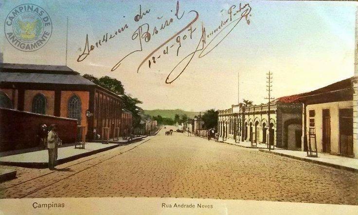 Campinas de Antigamente: AV: ANDRADE NEVES EM 1907