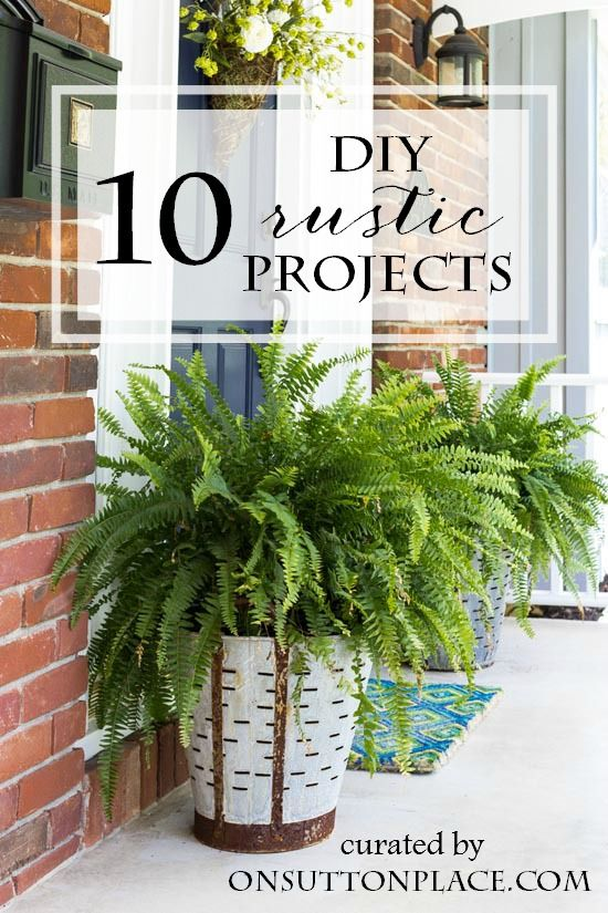 A curated collection of 10 DIY Rustic Project Ideas | Includes rustic decor, rustic crafts, rustic painting projects and more!