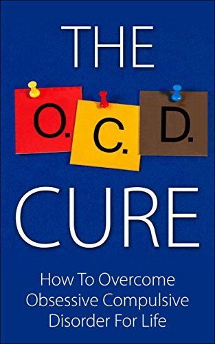 The OCD Cure - How To Overcome Obsessive Compulsive Disorder For Life (OCD Treatment, Obsessive Compulsive Personality Disorder, Obsessive Compulsive Cycling Disorder, OCD Self Help, OCD Books), http://www.amazon.com/dp/B00CWOE4WW/ref=cm_sw_r_pi_awdm_ZWrNtb0K5F6JE