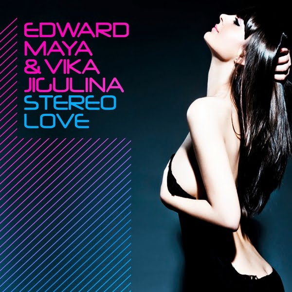 Edward Maya & Vika Jigulina - Stereo Love