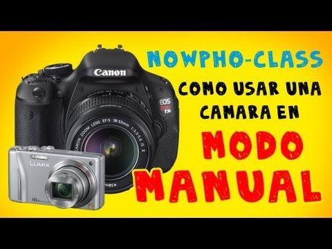 COMO USAR UNA CAMARA EN MODO MANUAL + ISO - YouTube