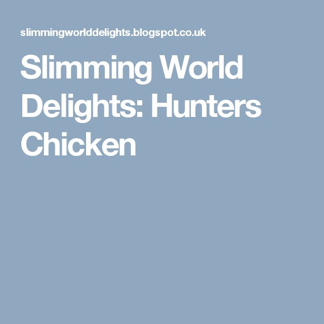 Slimming World Delights: Hunters Chicken