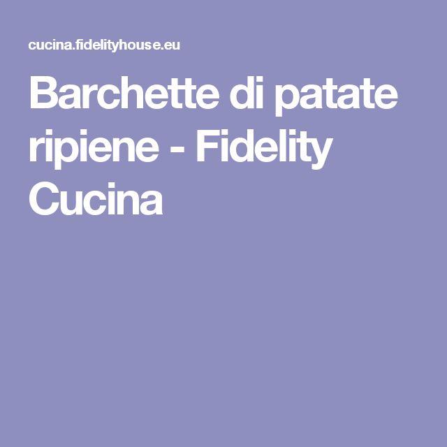 Barchette di patate ripiene - Fidelity Cucina