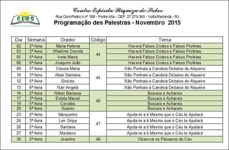 Programação de Palestras do mês de Novembro/2015 do Centro Espírita Riqueza do Saber - Volta Redonda - RJ - http://www.agendaespiritabrasil.com.br/2015/11/18/programacao-de-palestras-do-mes-de-novembro2015-do-centro-espirita-riqueza-do-saber-volta-redonda-rj/