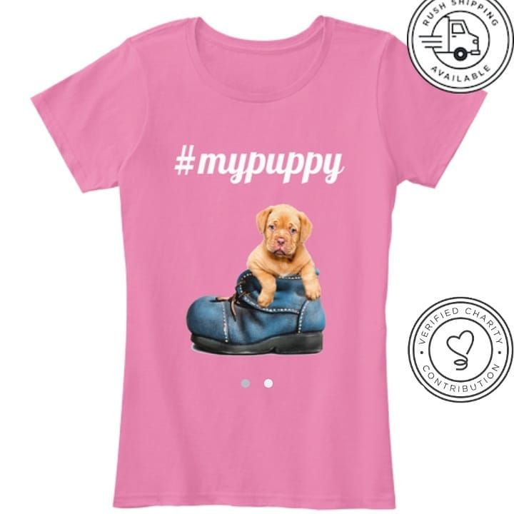 Animal Lovers Will Love This T Shirt You Love Your Puppy Here It