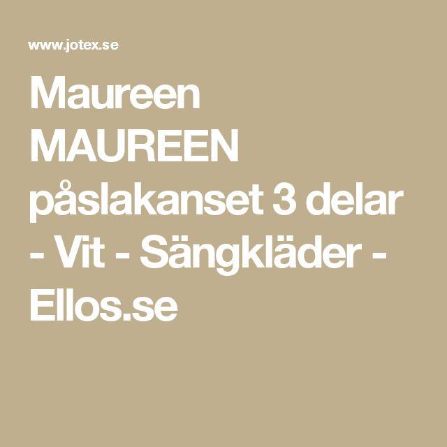 Maureen MAUREEN påslakanset 3 delar - Vit - Sängkläder - Ellos.se