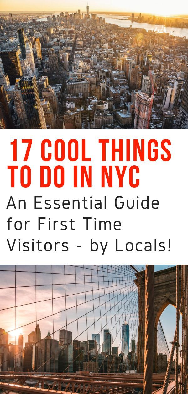 35 Cool Things to Do in New York City For a First Time Visitor