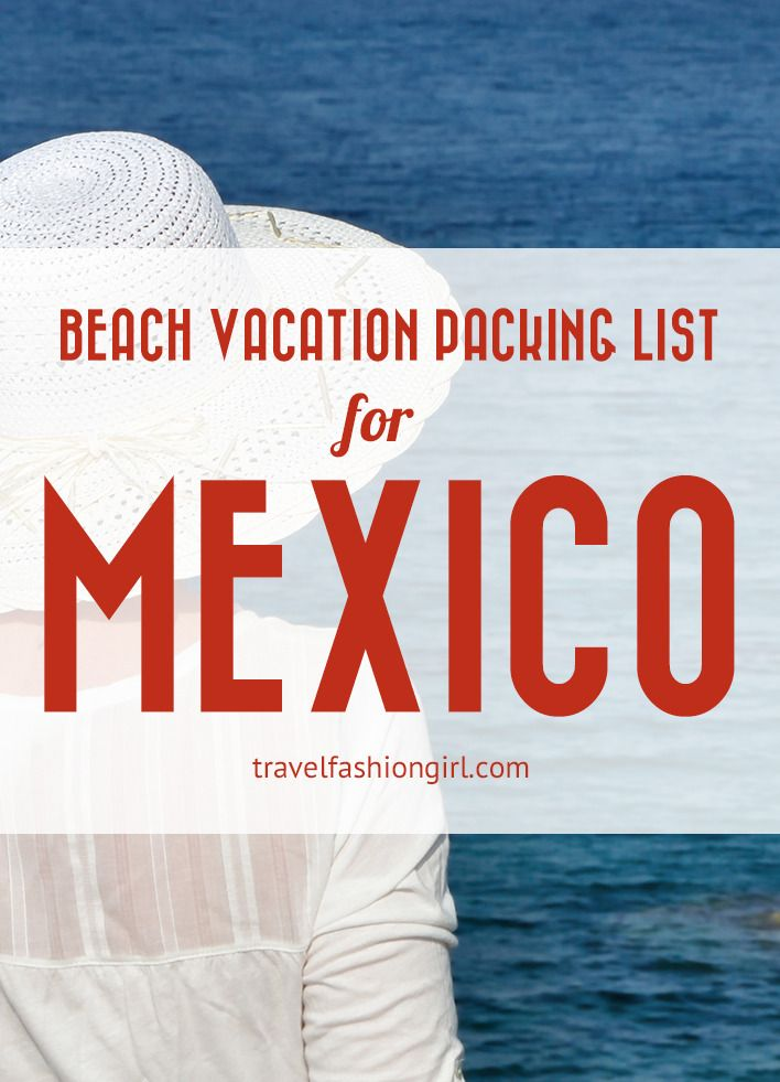 Hope you liked this beach vacation packing list for Mexico. Please share it with your friends on Facebook, Twitter, and Pinterest. Thanks for reading!
