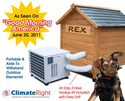 25 Best Dog House Air Conditioner Ideas On Pinterest