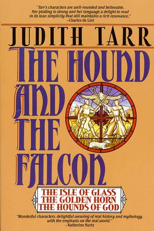 If It Has Words...: The Hound and the Falcon by Judith Tarr