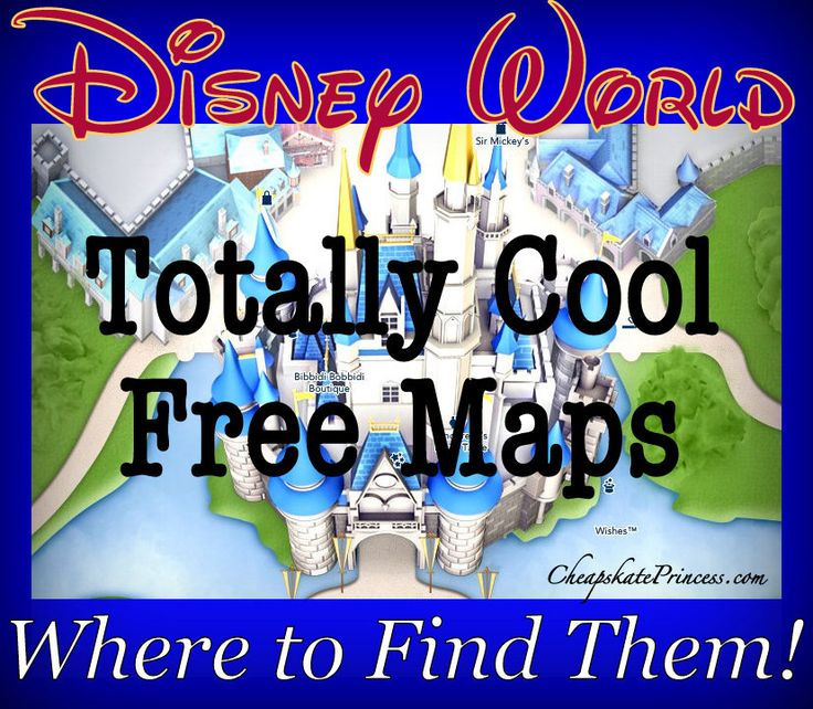 Really Cool Walt Disney World park maps, Disney World tips, planning a Disney World vacation, Disney Cheapskate Princess, free for Disney World, scrapbook ideas