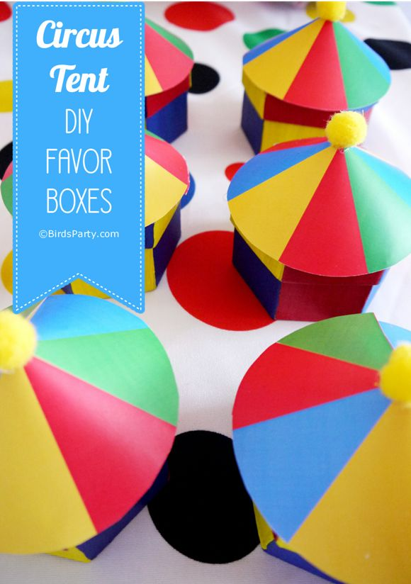 DIY Circus Tent Favor BoxesTents Favors, Party Printables, Favors Boxes, Big Tops, Circus Parties, Birds Parties, Parties Printables, Circus Tents, Parties Blog