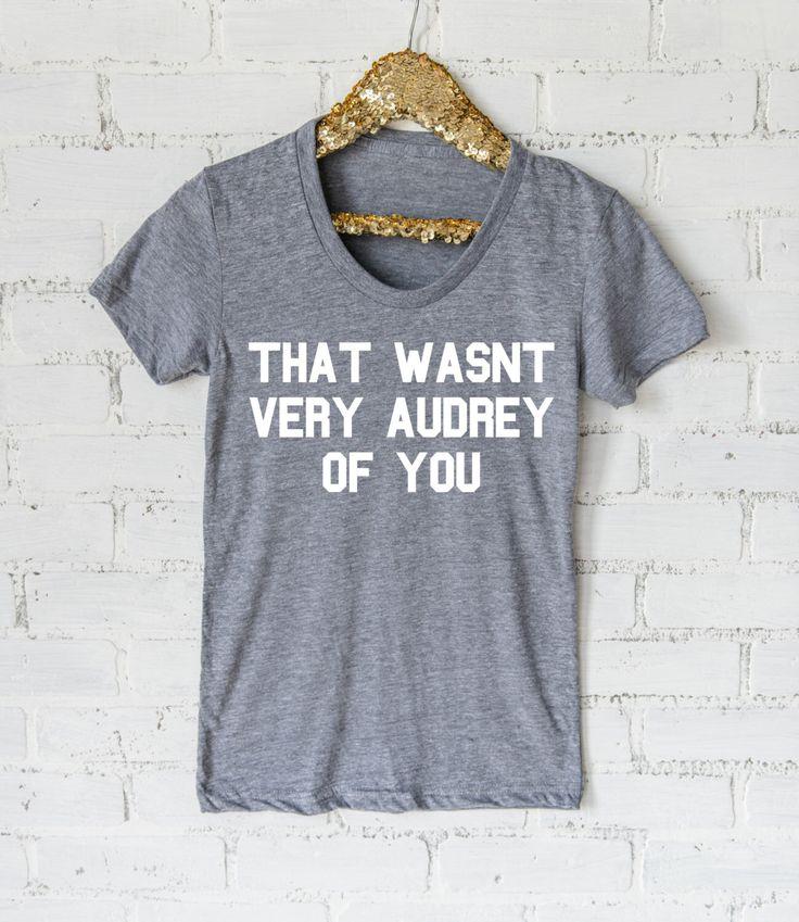 That Wasn't Very Audrey Of You Ladies tee or raglan - Audrey Hepburn shirt - Womens Shirt- Workout Shirt- Gym Shirt by ShopMrJones on Etsy https://www.etsy.com/listing/288518241/that-wasnt-very-audrey-of-you-ladies-tee
