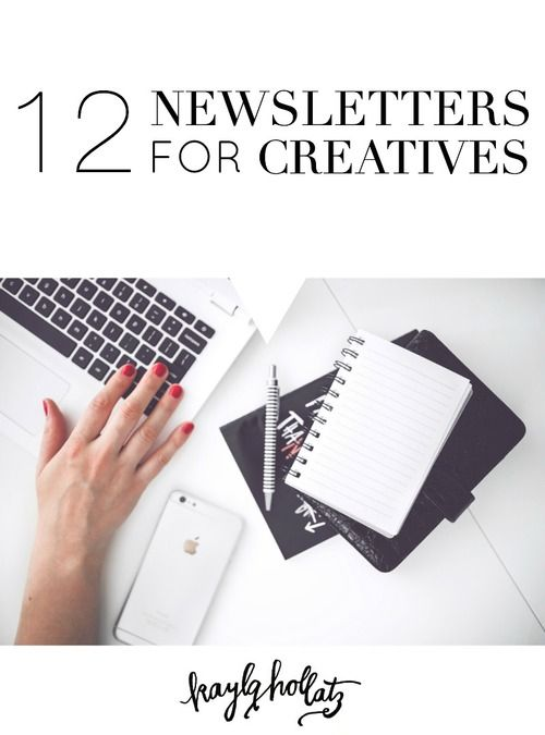 12 Newsletters for Creatives