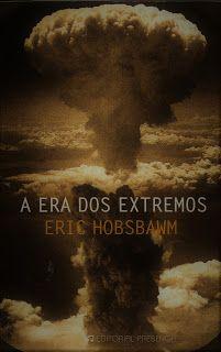 habeolib : A ERA DOS EXTREMOS - ERIC HOBSBAWM