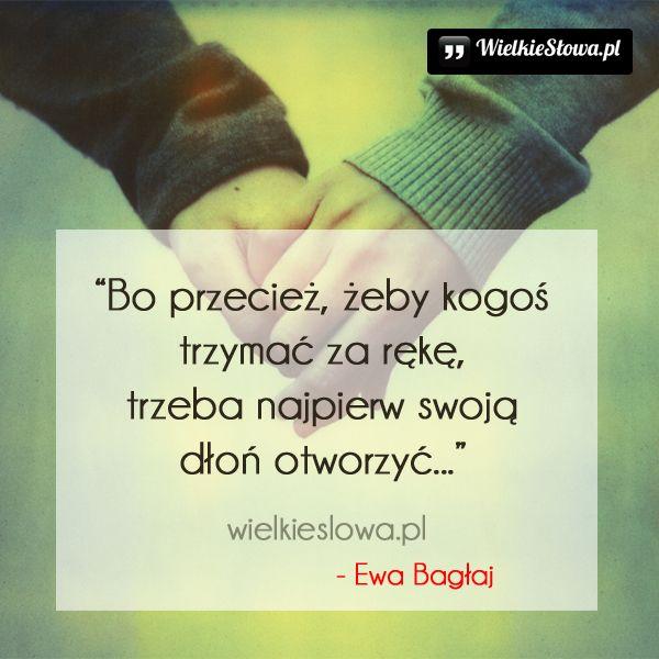 Bo przecież, żeby kogoś trzymać za rękę... #Bagłaj-Ewa,  #Relacje-międzyludzkie