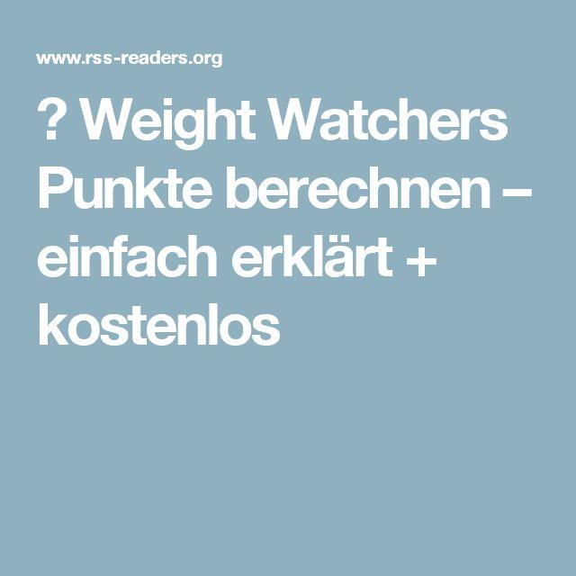 Weight Watchers Punkte Berechnen Kostenlos : die besten 25 erfolgreich abnehmen ideen auf pinterest ingwer zum abnehmen ~ Themetempest.com Abrechnung