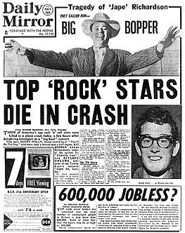 "The day the music died.  On February 3, 1959, a small-plane crash near Clear Lake, Iowa, killed three American rock and roll pioneers: Buddy Holly, Ritchie Valens, and J. P. ""The Big Bopper"" Richardson, as well as the pilot, Roger Peterson"