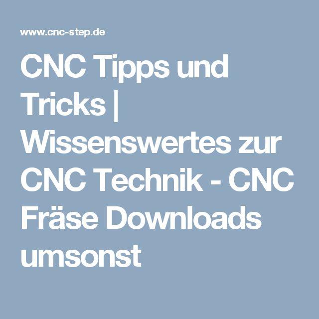CNC Tipps und Tricks | Wissenswertes zur CNC Technik - CNC Fräse Downloads umsonst