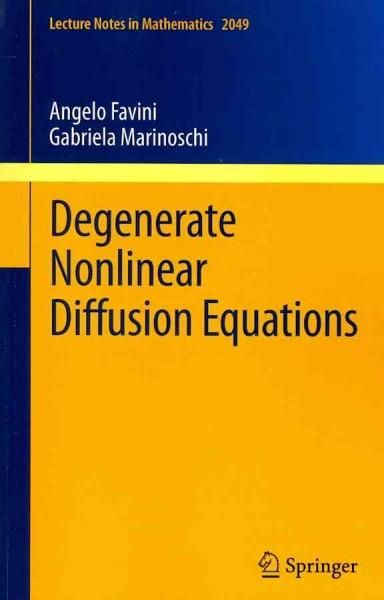 Degenerate Nonlinear Diffusion Equations