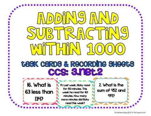 This set of 20 task cards covers adding and subtracting within 1000 in common core standard 3.NBT.2 . This also includes 3 different types of recording she...
